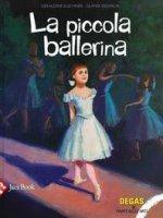 La piccola ballerina - Elschner Géraldine, Desvaux