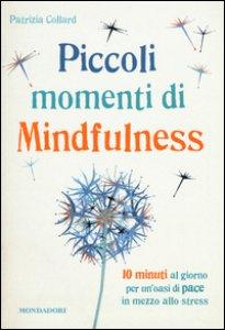 Copertina di 'Piccoli momenti di mindfulness'