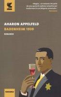 Badenheim 1939 - Appelfeld Aharon