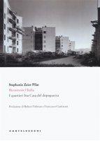 Ricostruire l'Italia - Stephanie Zeier Pilat