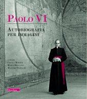 Paolo VI - Montini, Roncalli