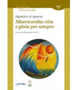Copertina di 'Misericordia: vita e gioia per sempre'