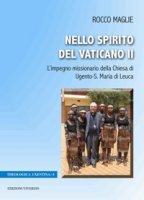 Nello Spirito del Vaticano II. L'impegno missionario della Chiesa di Ugento-S. Maria di Leuca