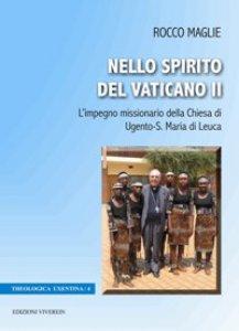 Copertina di 'Nello Spirito del Vaticano II. L'impegno missionario della Chiesa di Ugento-S. Maria di Leuca'