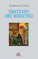 Trattato dei miracoli - Tommaso da Celano