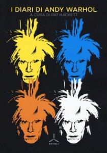 Copertina di 'I diari di Andy Warhol'