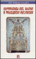 Esperienza del sacro e tradizioni religiose - Croatto José S.
