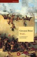 70 d. C. La conquista di Gerusalemme - Brizzi Giovanni