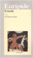 Eracle. Testo greco a fronte - Euripide