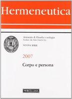 Hermeneutica  2007. Corpo e persona