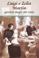 Luigi e Zelia Martin - Teresa Di Gesu' Bambino