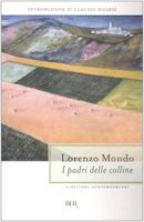I padri delle colline - Mondo Lorenzo