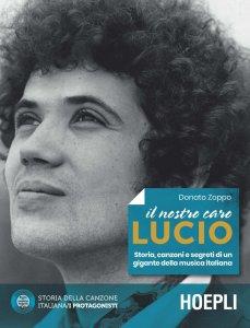 Copertina di 'Il nostro caro Lucio'