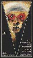 Musica e pittura - Schönberg Arnold, Kandinskij Vasilij
