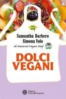 Dolci vegani - Samantha Barbero, Simona Volo