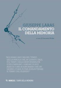 Copertina di 'Il comandamento della memoria'