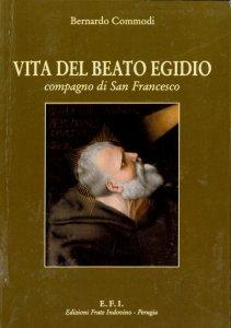 Copertina di 'Vita del beato Egidio compagno di s. Francesco'