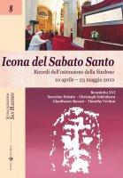 Icona del sabato santo - Benedetto XVI (Joseph Ratzinger), Poletto Severino, Ravasi Gianfranco