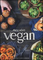 Vegan. Ediz. illustrata - Laforêt Marie
