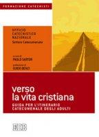 Verso la vita cristiana - Ufficio Catechistico Nazionale - Settore Catecumenato