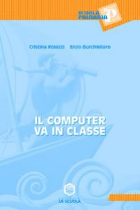 Copertina di 'Il computer va in classe'