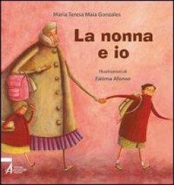 Copertina di 'La nonna e io'
