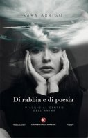 Di rabbia e di poesia - Arrigo Sara