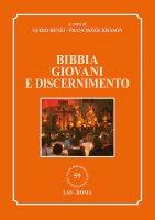 Bibbia giovani e discernimento - Benzi Guido, Franciszek Kraso