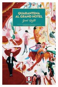 Copertina di 'Quarantena al Grand Hotel'