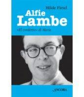 Alfie Lambe - Hilde Firtel