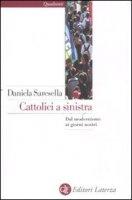 Cattolici a sinistra - Saresella Daniela