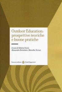 Copertina di 'Outdoor education: prospettive teoriche e buone pratiche'