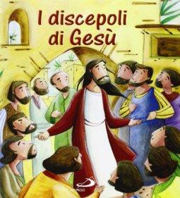 Copertina di 'I discepoli di Gesù'