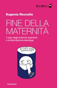 Copertina di 'Fine della maternità'