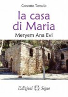 La casa di Maria - Concetto Ternullo