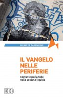 Il Vangelo delle periferie - Giuseppe Savagnone