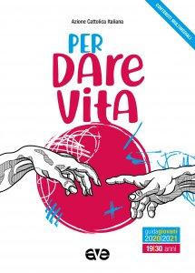 Copertina di 'Per dare vita. Guida Giovani 2020-2021'