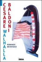Walhalla - Baldoni Cesare