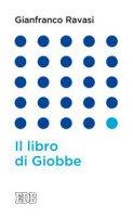 Il Libro di Giobbe - Gianfranco Ravasi