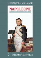 Napoleone - Luigi Mascilli Migliorini