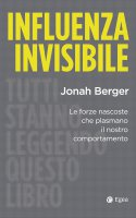 Influenza invisibile - Jonah Berger