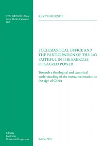 Copertina di 'Ecclesiastical office and the participation of the lay faithful in the exercise of sacred power'