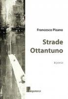 Strade ottantuno - Pisano Francesco