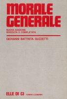 Morale generale - G. Battista Guzzetti