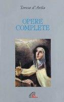 Opere complete - Teresa d'Avila (santa)
