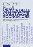 Critica delle costituzioni economiche - Rossi Ernesto
