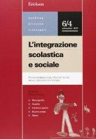 L' integrazione scolastica e sociale. Rivista pegagogico-giuridica per scuole, servizi, associazioni e famiglie (2007)