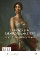 La baronessa, Palmiro e il maestro. Due storie annigoniane. Ediz. multilingue