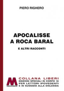 Copertina di 'Apocalisse a Roca Baral e altri racconti'