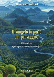 Copertina di 'Il Vangelo fa parte del paesaggio?'